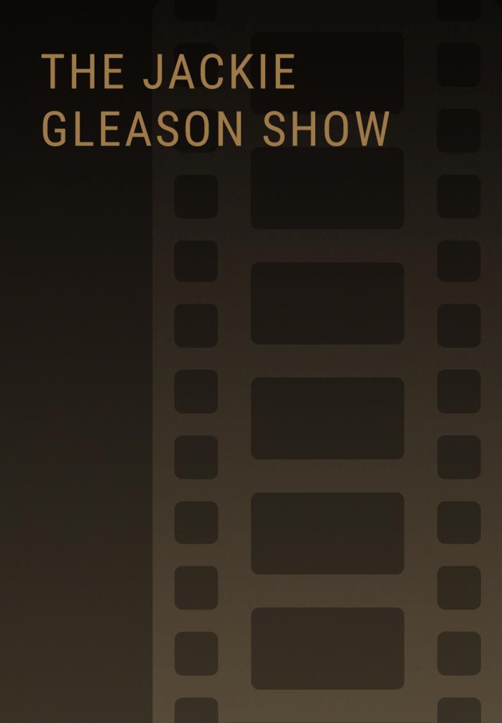 thejackiegleasonshow