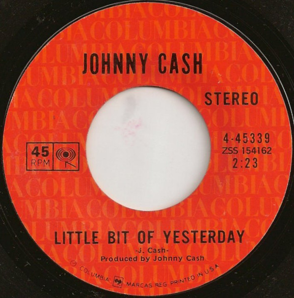 Johnny Cash - Little Bit Of Yesterday B-side