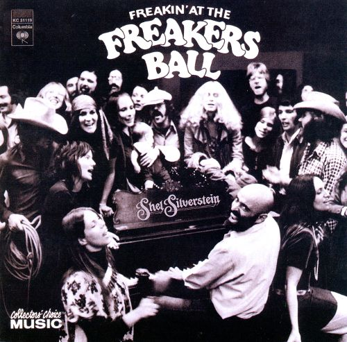 Shel Silverstein - Freakin' at the Freakers Ball