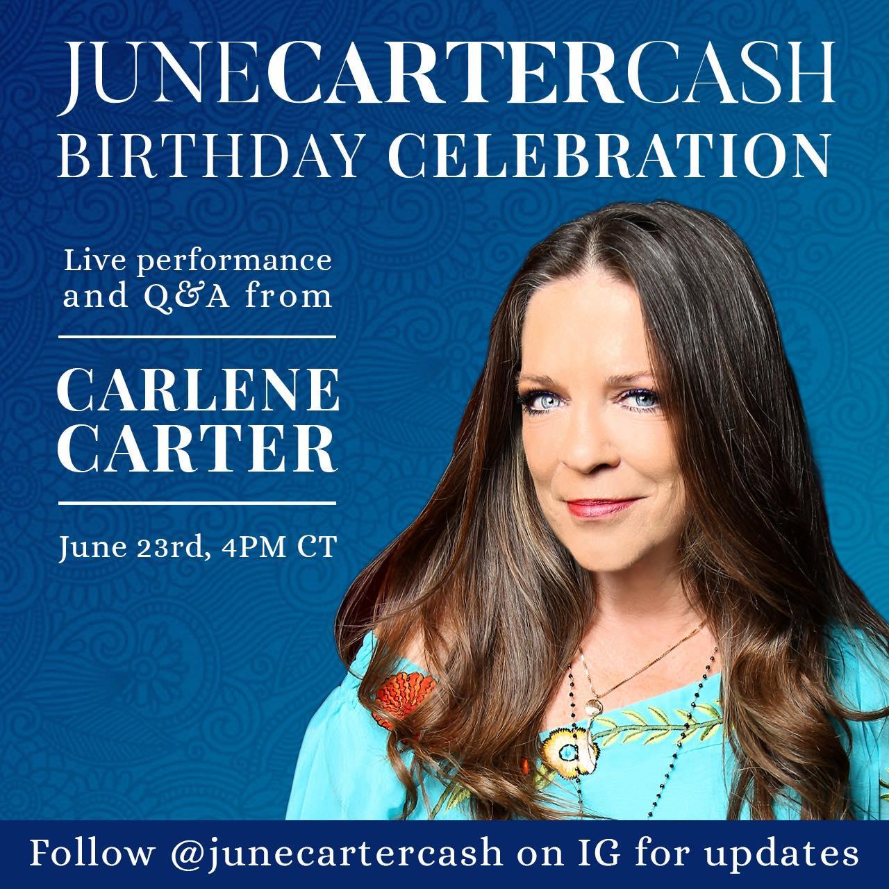 June Carter Cash birthday celebration Instagram livestream with Carlene Carter June 23, 2020