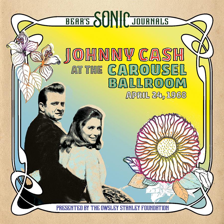 Bear's Sonic Journals: Johnny Cash, At The Carousel Ballroom April 24, 1968