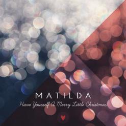 Matilda haveyourselfameerychristmas