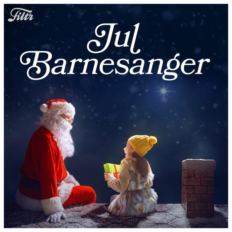 filtr – Jul barnesanger