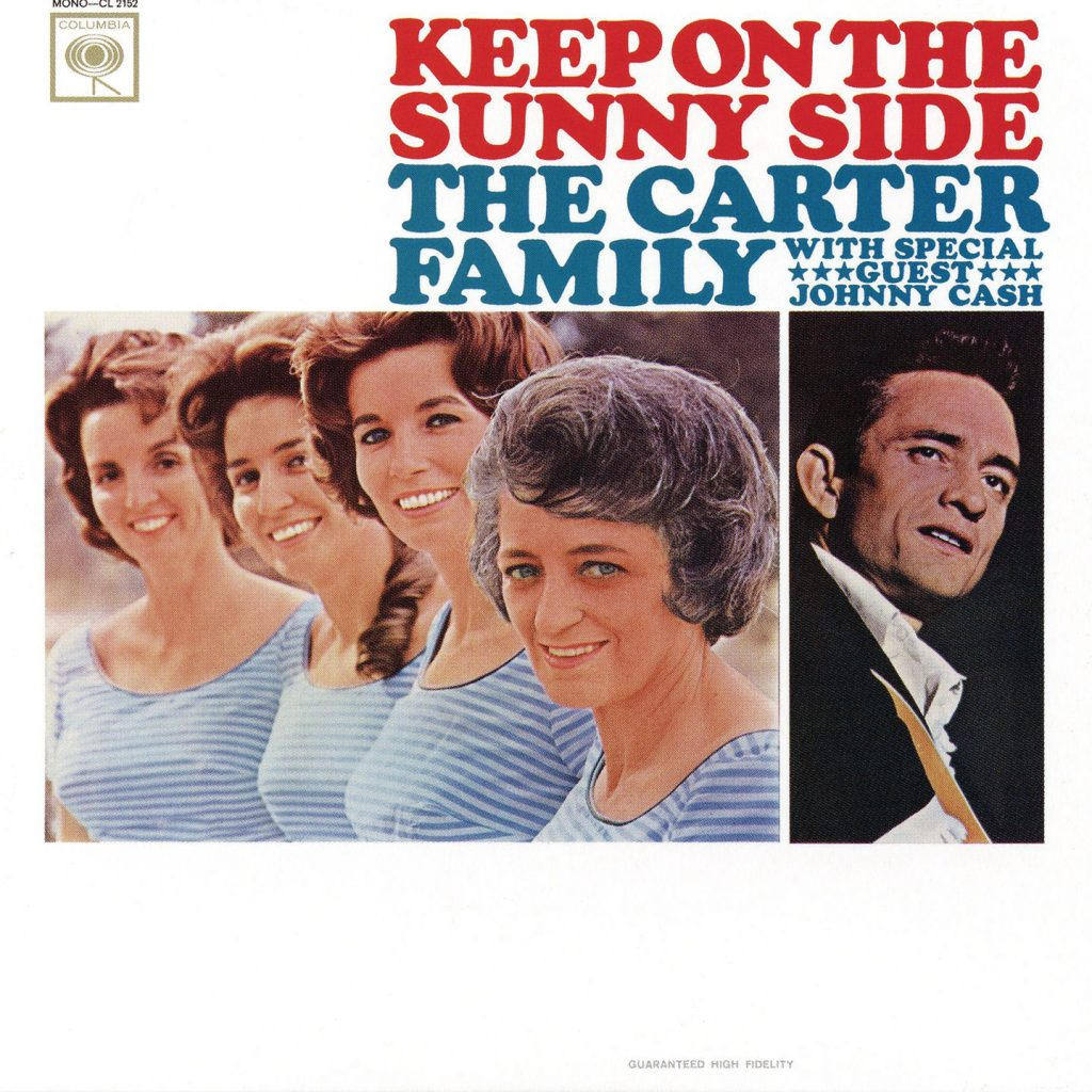 The Carter Family with special guest Johnny Cash - Keep On The Sunny Side