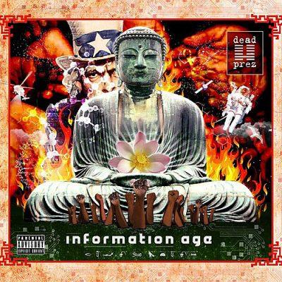 DEAD PREZ INFORMATION AGE (2012)