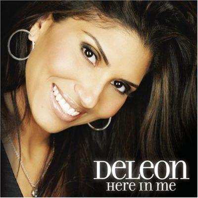 DELEON HERE IN ME (2007)