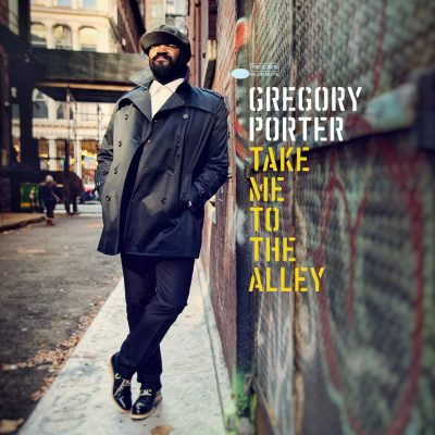 Greggory Porter – Take Me to the Alley