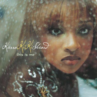 "KIERRA ""KIKI"" SHEARD THIS IS ME (2006)"