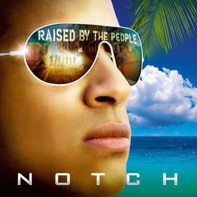 NOTCH RAISED BY THE PEOPLE (2007