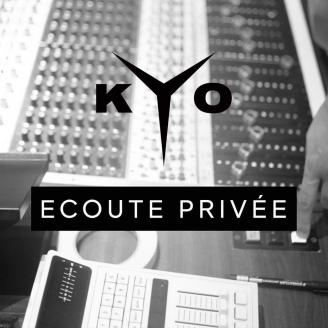 Ecoute Privé Kyo