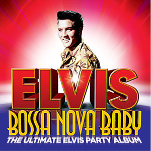 Elvis Bossa Nova Baby Album art no sticker_Web