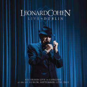 Leonard Cohen Live In Dublin Cover