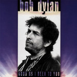 BobDylan_GoodAsIBeenToYou_web