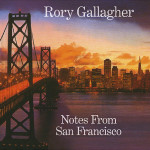 RoryGallagher_NotesFromSanFrancisco_Web