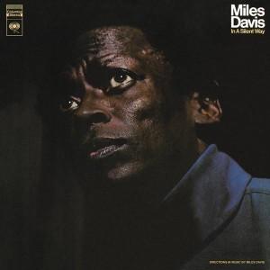 Miles Davis In A Silent Way Vinyl