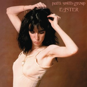 Patti Smith Group Easter Vinyl