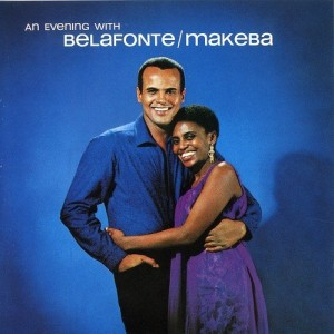 Harry Belafonte Miriam Makeba