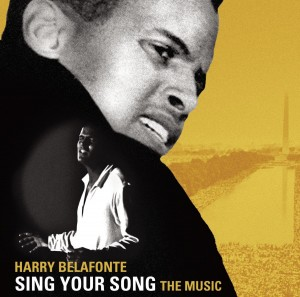 Harry Belafonte Sing Your Song