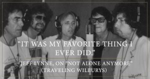 The Traveling Wilburys Zitat