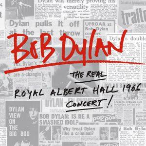 Bob Dylan The Real Royal Albert 1966 Concert