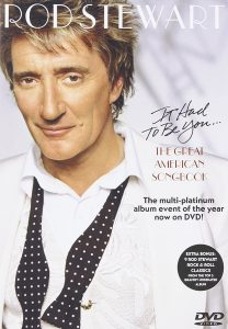 Rod Stewart DVD The Great American Songbook