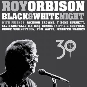 Roy Orbison Black & White Night 30 Cover