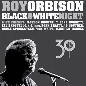 Roy Orbison Black & White Night 30 Cover