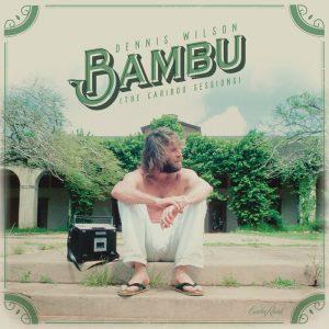 Dennis Wilson Bambu LP für RSD 2017