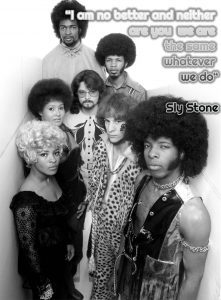 Sly & The Family Stone Quote