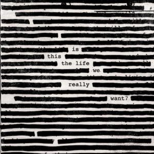Roger Waters Is This The Life We Really Want Cover