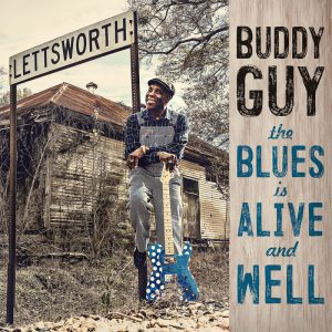 "Buddy Guy ""The Blues is alive and well"""