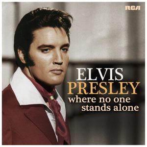 ELVIS Where No One Stands Alone Cover 040618