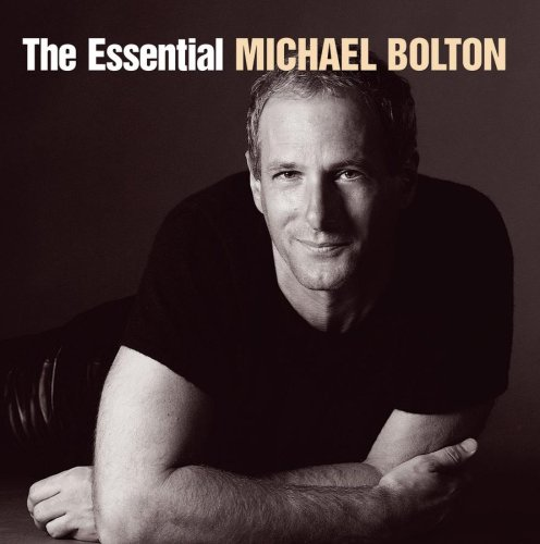 The Essential Michael Bolton (2 CD)