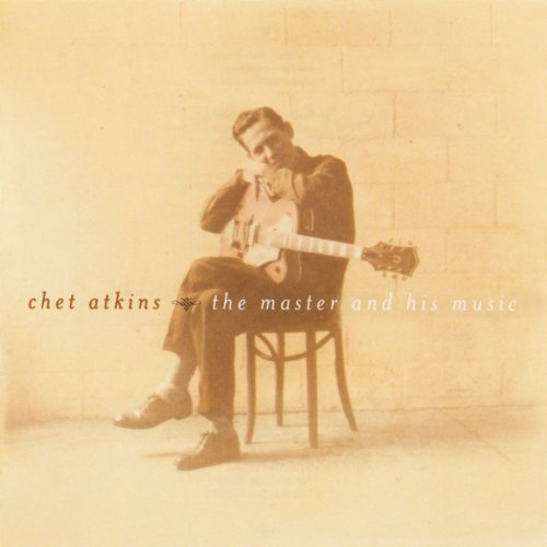 Chet Atkins – The Master And His Music