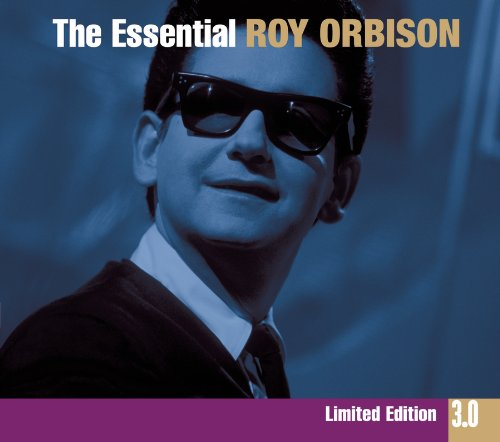 The Essential Roy Orbison 3.0 (3 CD)
