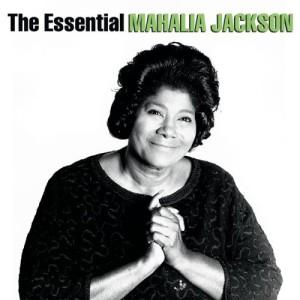 The Essential Mahalia Jackson (2 CD)