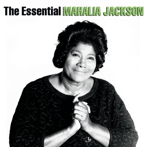 The Essential Mahalia Jackson (2 CD)