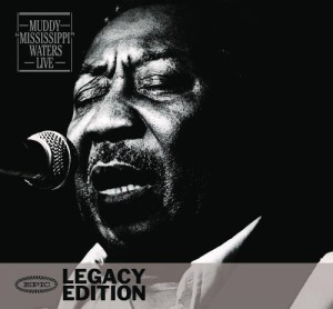 Muddy Mississippi Waters: Live (Legacy Edition) (2 CD)