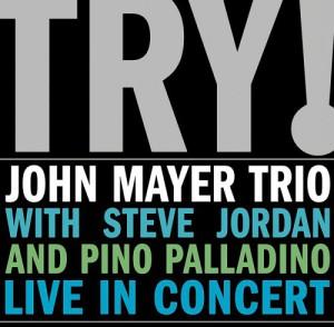 TRY! John Mayer Trio… Live In Concert (2 LP)