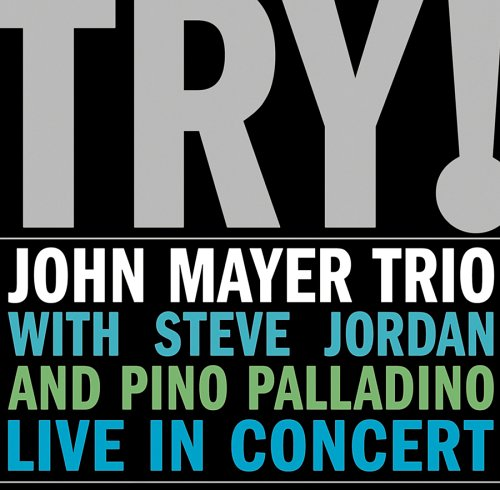 TRY! John Mayer Trio… Live In Concert (2 LP)