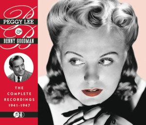 Peggy Lee & Benny Goodman: The Complete Recordings 1941-1947 (2 CD)