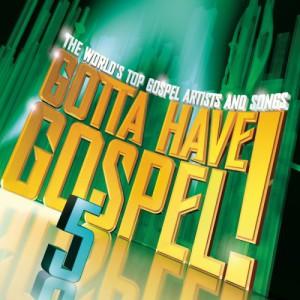 Gotta Have Gospel! Vol. 5 (2 CD)
