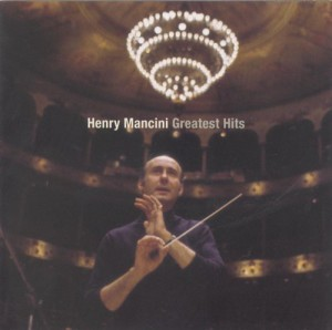 Greatest Hits – The Best of Henry Mancini