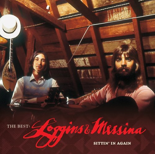The Best: Loggins & Messina—Sittin' In Again
