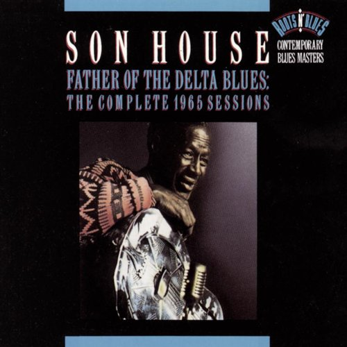 Father Of The Delta Blues: The Complete 1965 Sessions (2 CD)
