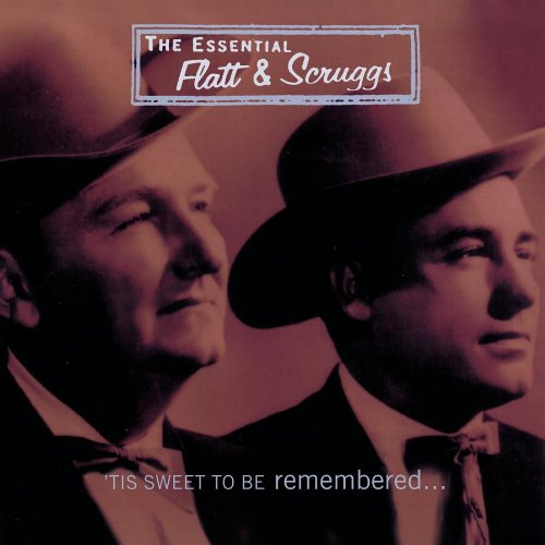 The Essential Flatt & Scruggs: 'Tis Sweet To Be Remembered (2 CD)