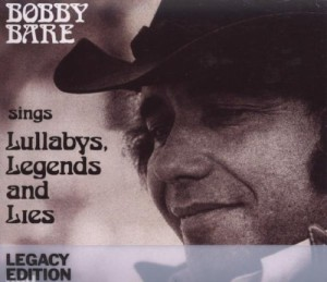 Bobby Bare Sings Lullabys, Legends And Lies (Legacy Edition) (2 CD)