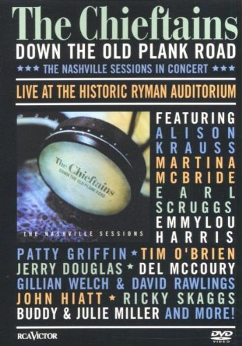Down The Old Plank Road: The Nashville Sessions In Concert