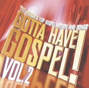 Gotta Have Gospel!, Vol. 2 (Limited Edition) (2 CD/ 1 DVD)