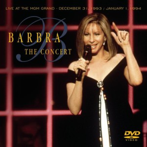 Barbra—The Concert Live At The MGM Grand: December 31, 1993/January 1, 1994